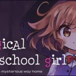 【新着】A Magical High School Girl